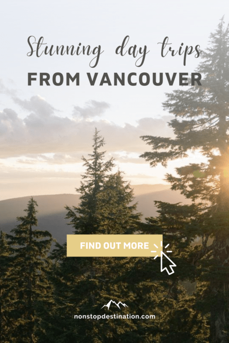 Stunning day trips from Vancouver Pinterest