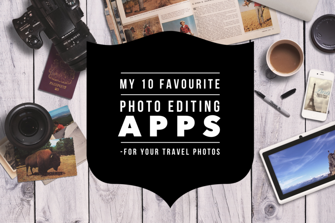 Favourite Photo Editing Apps