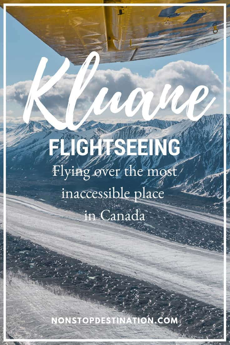 Photo essay - Our Kluane National Park flightseeing tour - Soaring above Canada's most inaccessible place