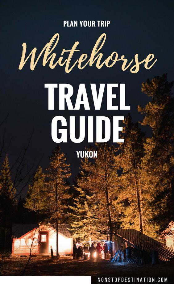 whitehorse travel guide Yukon pin
