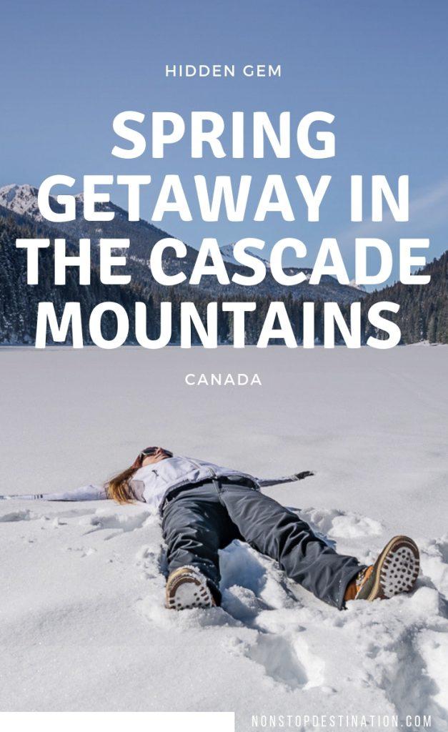 two days Cascade Mountains